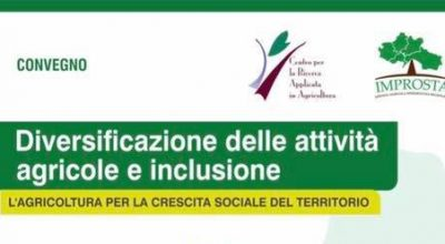 Diversificazione delle attività agricole e inclusione. L'Agricoltura per la crescita sociale del territorio.
