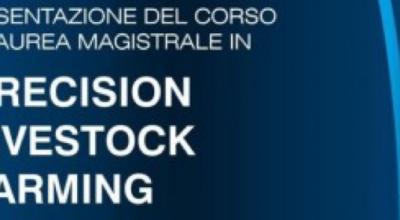 Presentazione del corso di Laurea Magistrale in Precision Livestock Farming.